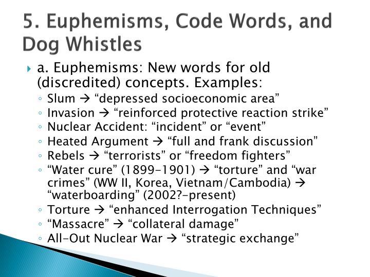 5. Euphemisms, Code Words, and Dog Whistles