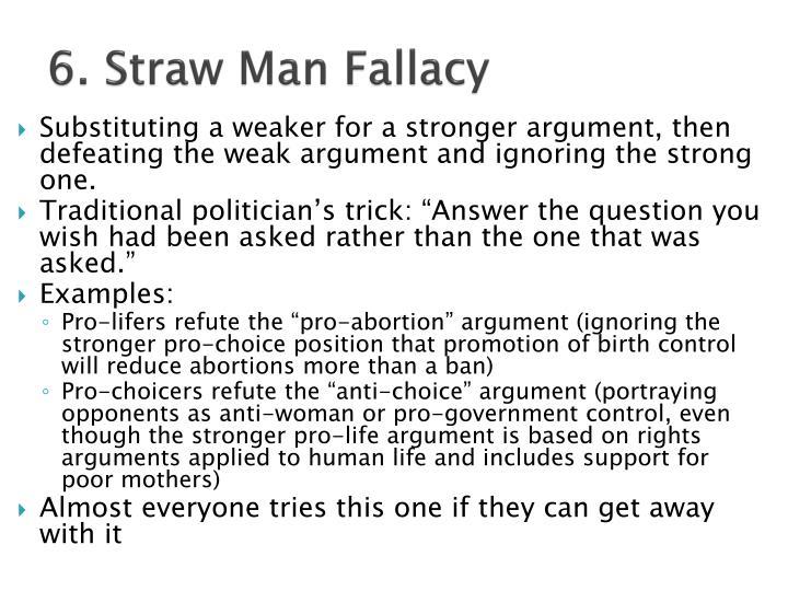 6. Straw Man Fallacy
