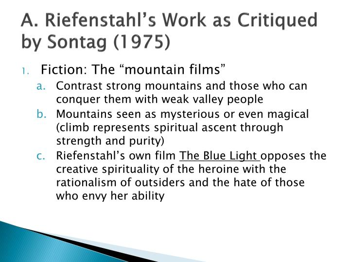 A. Riefenstahl's Work as Critiqued by Sontag (1975)