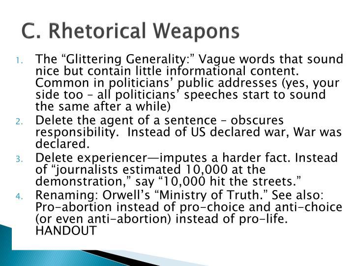 C. Rhetorical Weapons