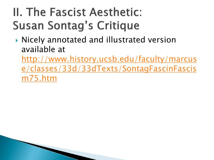 II. The Fascist Aesthetic:
