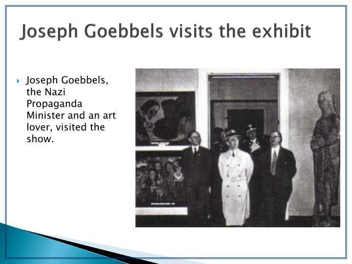 Joseph Goebbels visits the exhibit