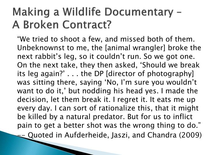 Making a wildlife documentary a broken contract