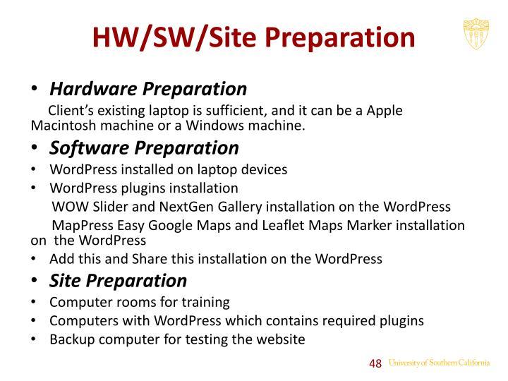 HW/SW/Site Preparation