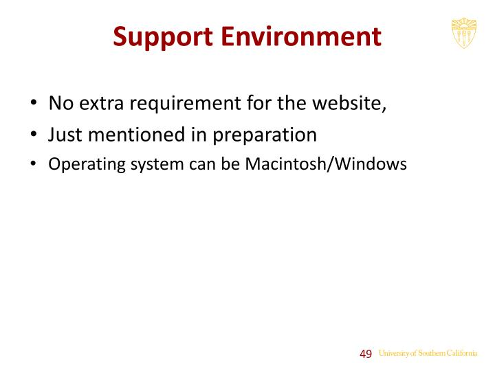 Support Environment