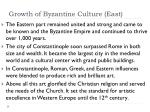 growth of byzantine culture east