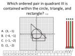 which ordered pair in quadrant iii is contained within the circle triangle and rectangle 7 12