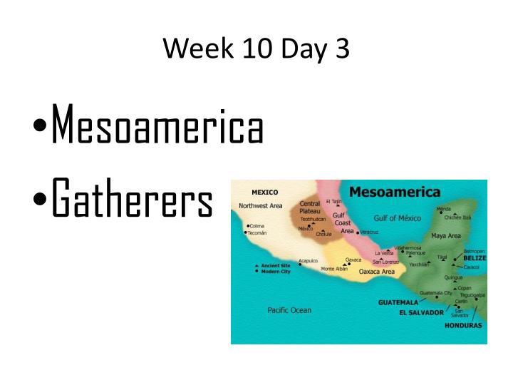 Week 10 Day 3