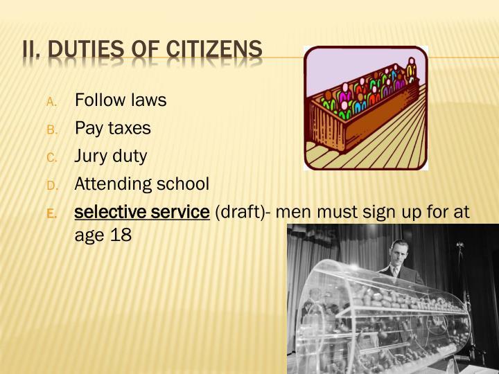 Follow laws