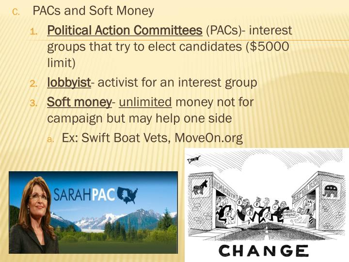 PACs and Soft Money