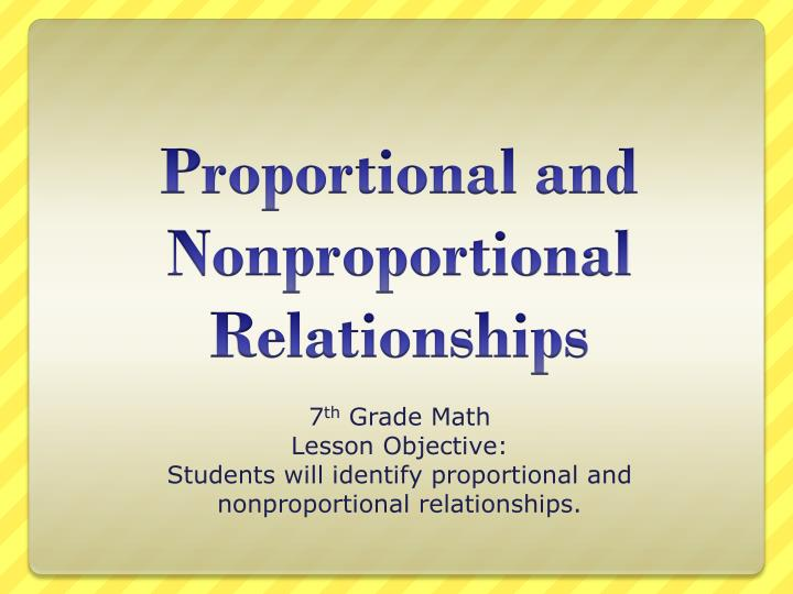 Ppt Proportional And Nonproportional Relationships Powerpoint