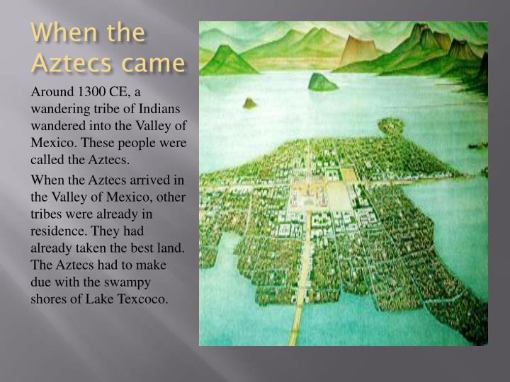 When the aztecs came