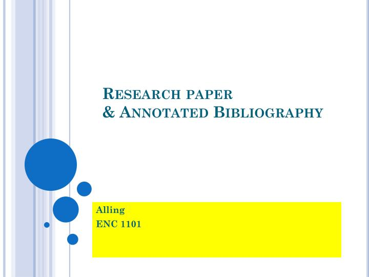 annotated research paper Order your annotated bibliography at pro-paperscom ☝ our writers will help you create a list of correct citations and descriptions of sources, so your annotated bibliography will be of the highest.
