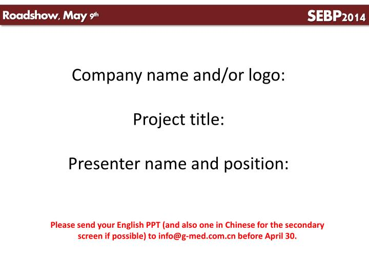 company name and or logo project title presenter name and position n.