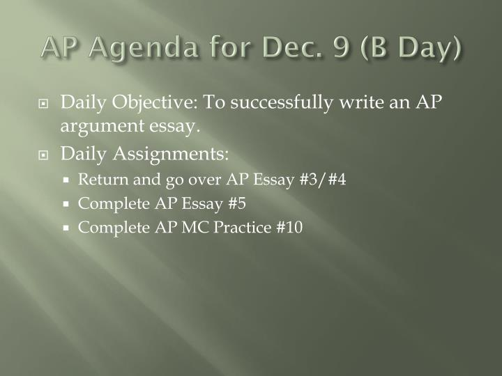 AP Agenda for Dec. 9 (B Day)