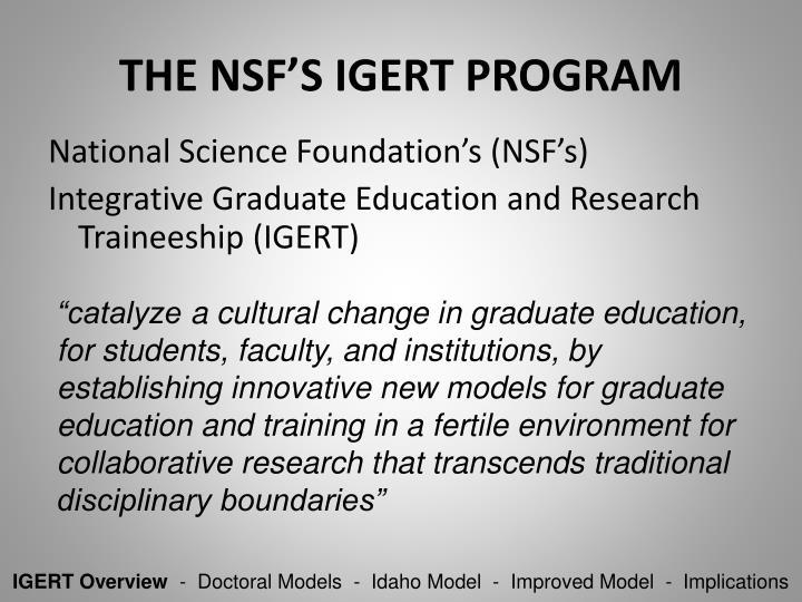 THE NSF'S IGERT PROGRAM