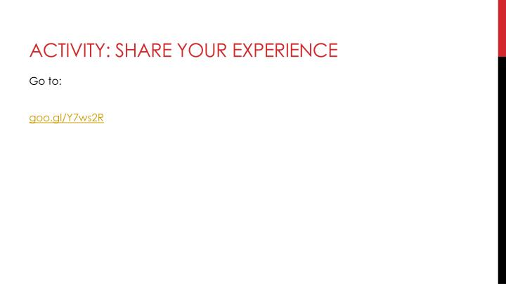 Activity: share your experience