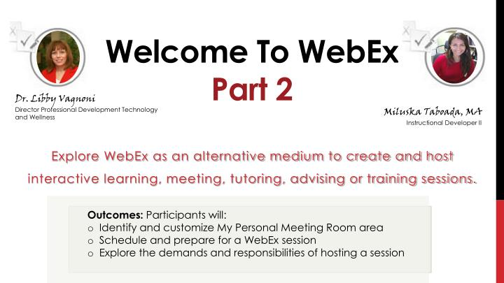 Welcome to webex part 2