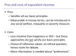 pros and cons of equivalent incomes