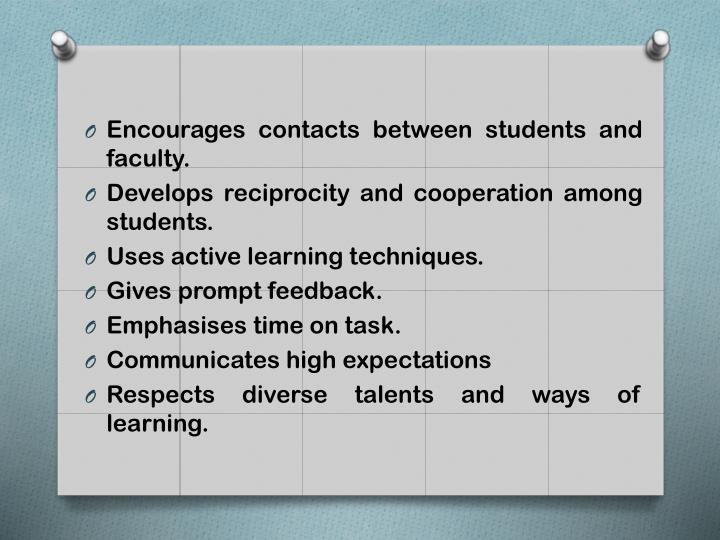 Encourages contacts between students and faculty