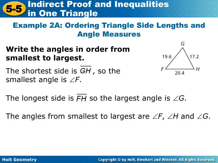The shortest side is      , so the smallest angle is