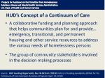 hud s concept of a continuum of care