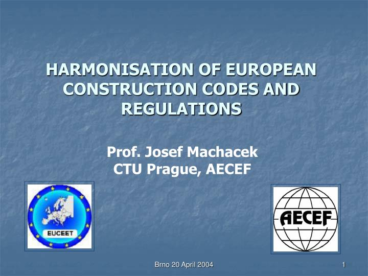 harmonisation of european construction codes and regulations n.