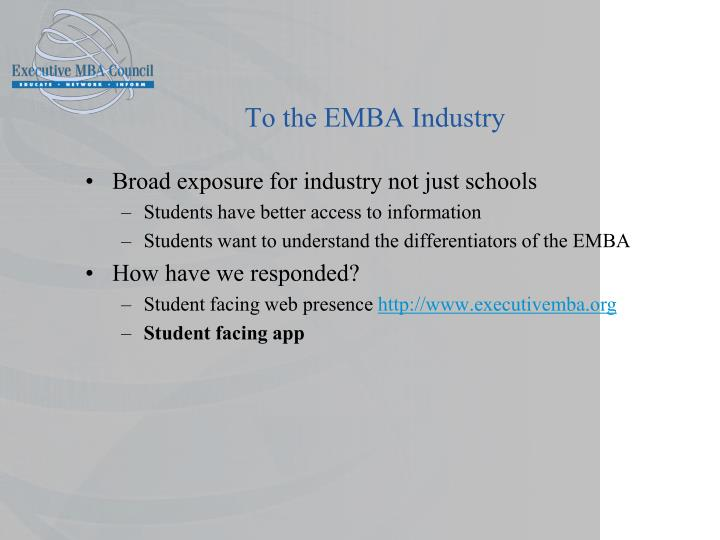To the EMBA Industry
