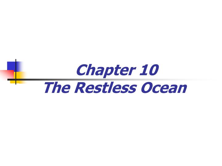 chapter 10 the restless ocean n.