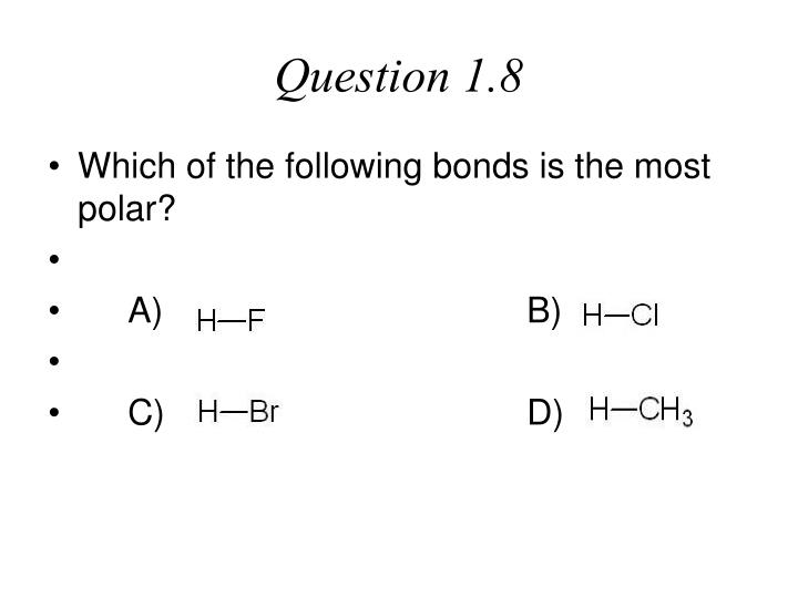 Question 1.8