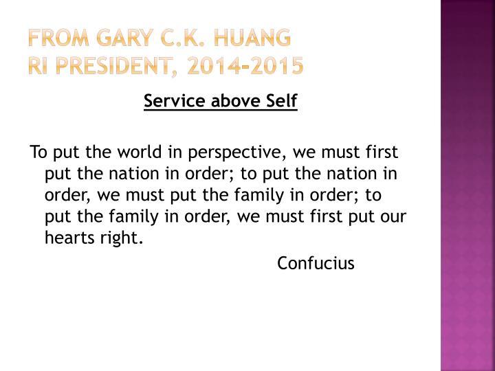 From Gary C.K. Huang