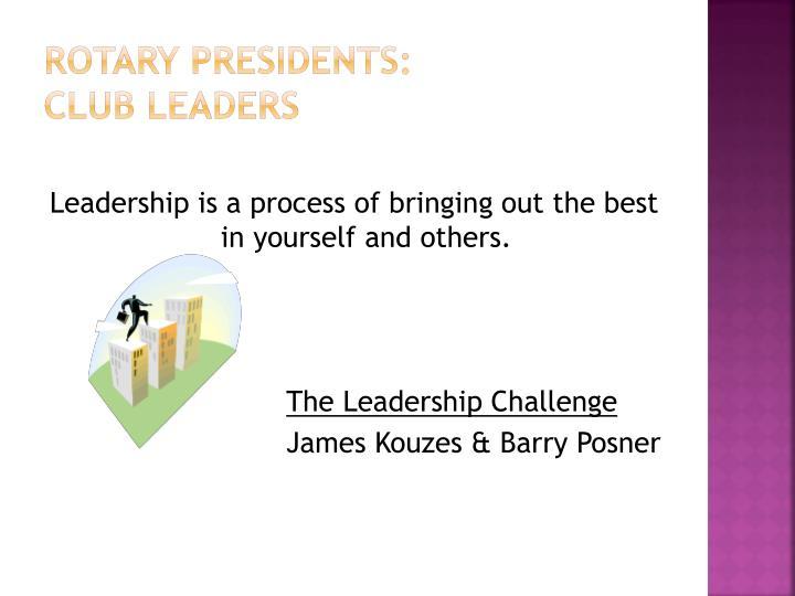 Rotary Presidents: