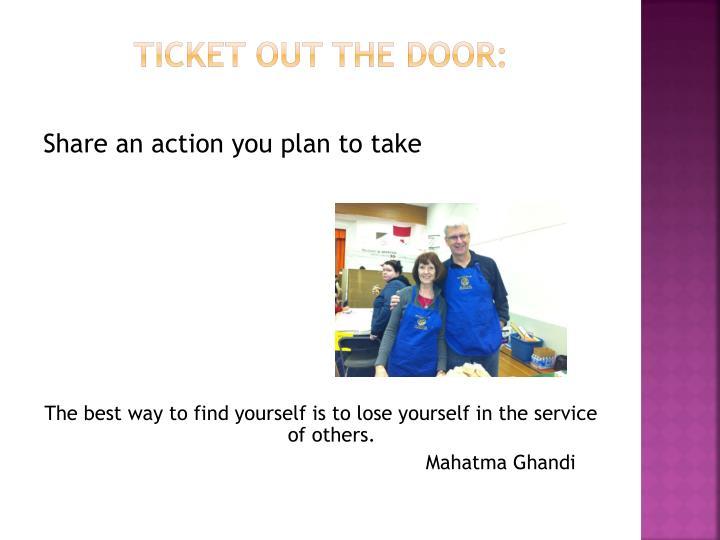 Ticket out the door: