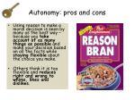 autonomy pros and cons