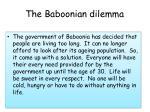 the baboonian dilemma