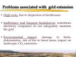 problems associated with grid extension