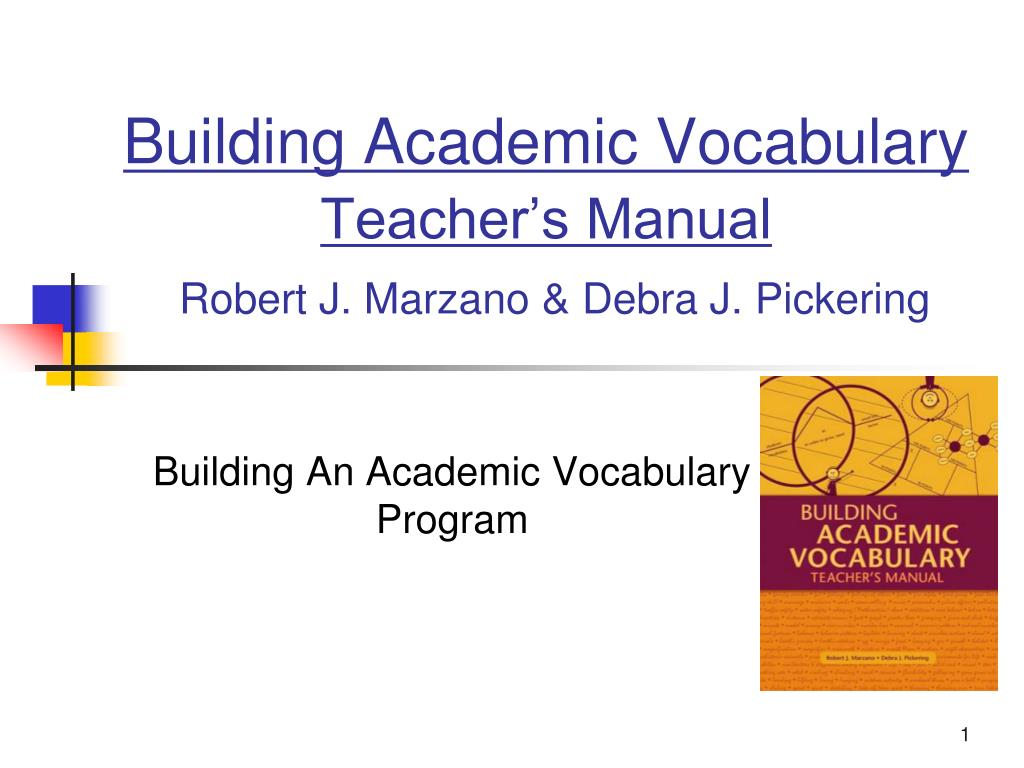 Ppt building academic vocabulary teacher's manual robert j.
