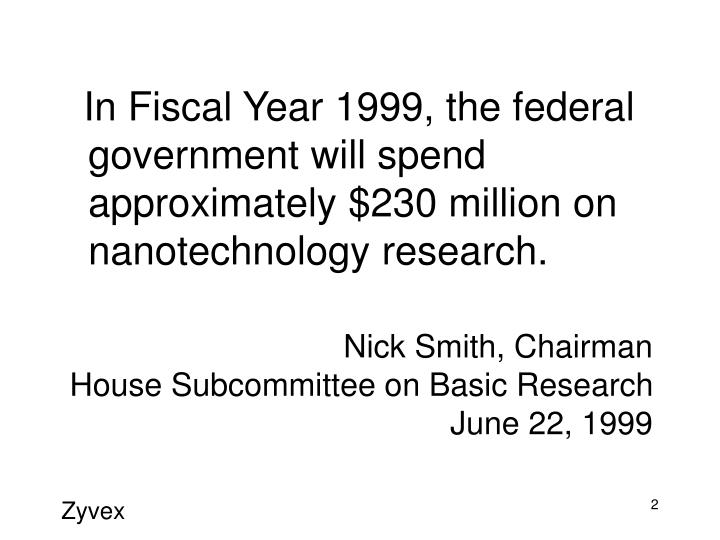 Nick smith chairman house subcommittee on basic research june 22 1999