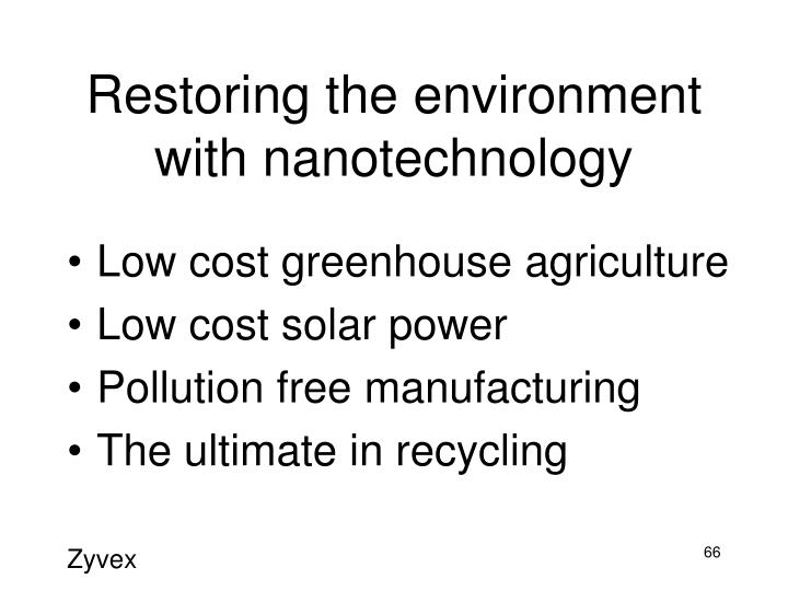 Restoring the environment with nanotechnology