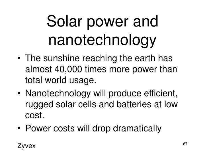 Solar power and nanotechnology