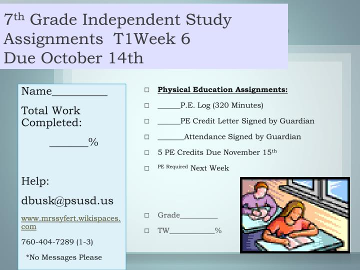 7 th grade independent study assignments t1week 6 due october 14th