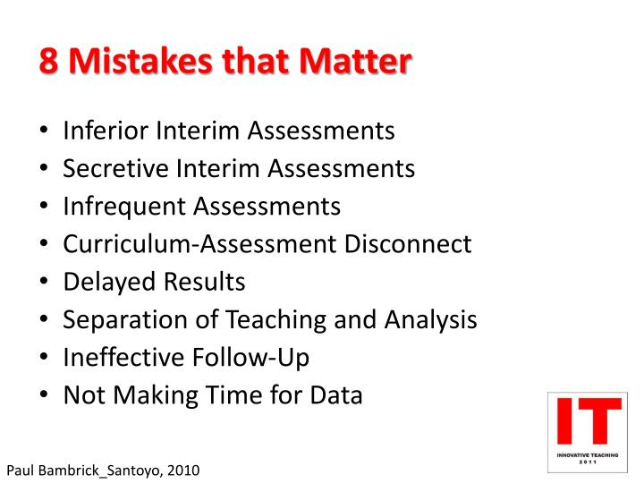 8 Mistakes that Matter