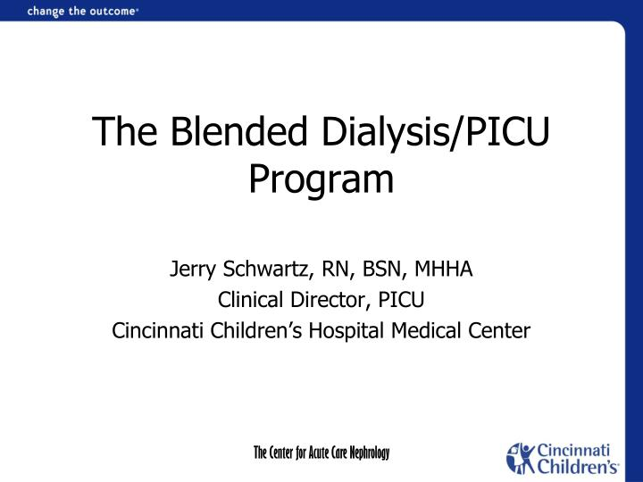 the blended dialysis picu program n.