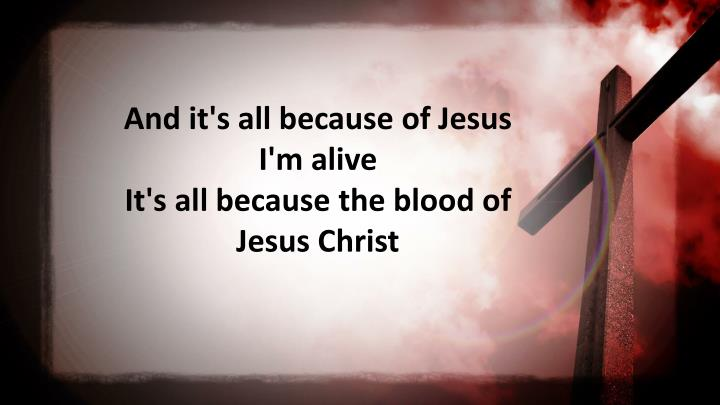 And it's all because of Jesus