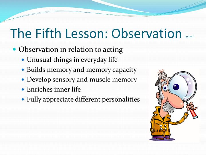 The Fifth Lesson: Observation