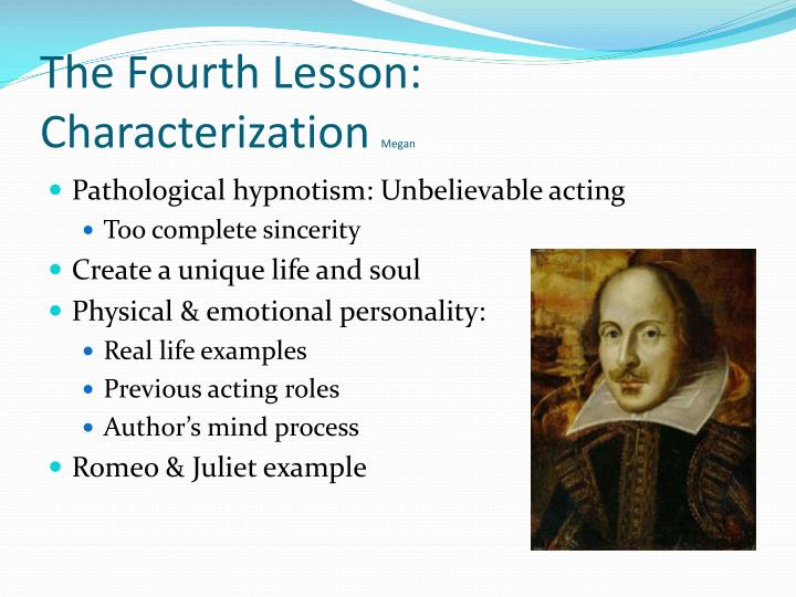 The Fourth Lesson: Characterization