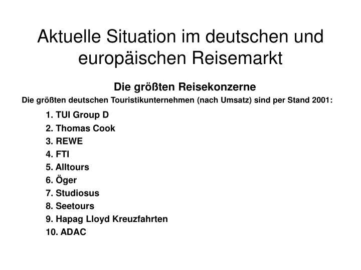 Aktuelle Situation im deutschen und europäischen Reisemarkt