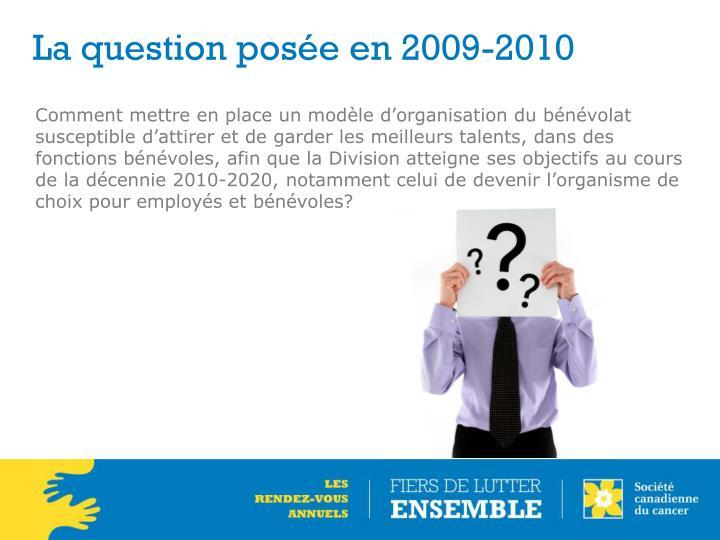 La question posée en 2009-2010
