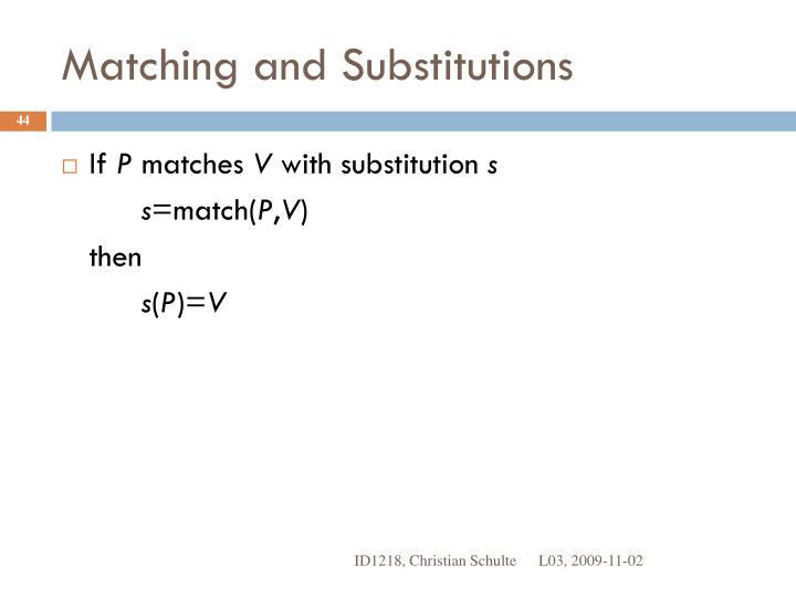 Matching and Substitutions