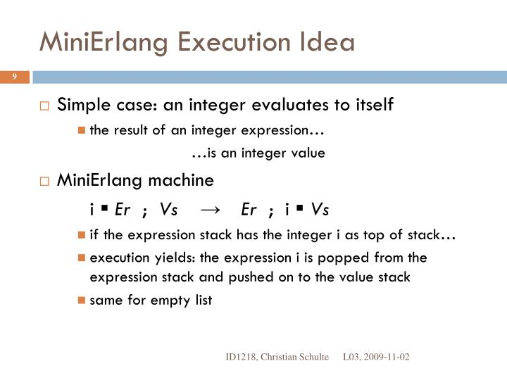 MiniErlang Execution Idea